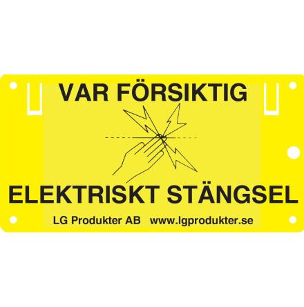 Varningsskylt Elstängsel Stafix