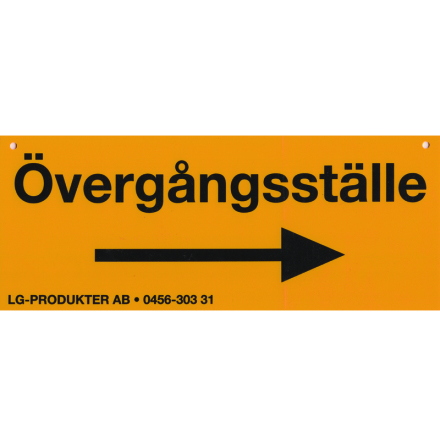 Skylt - Övergångsställe Höger